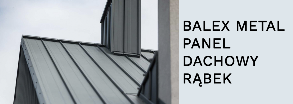 panel dachowy na rąbek balex metal