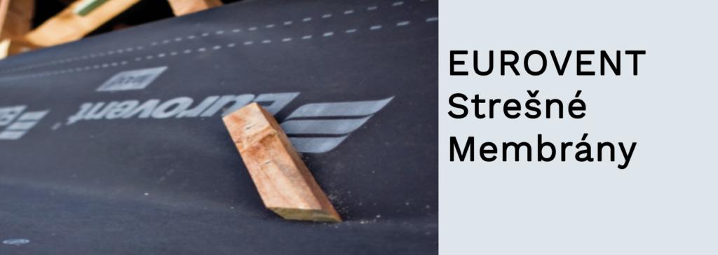 EUROVENT - Strešné Membrány
