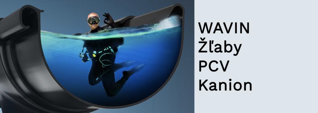 WAVIN - Žľaby PCV Kanion